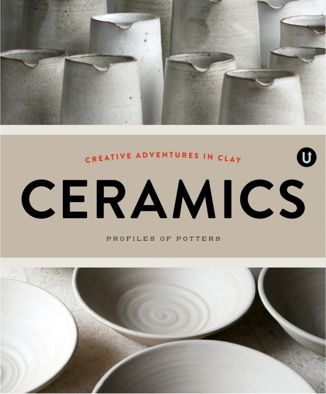 Call For Submissions Creative Adventures In Clay Ceramics By Uppercase Musing About Mud